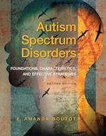 Autism Spectrum Disorders af Brenda Smith Myles, E. Amanda Boutot