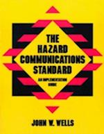 The Hazard Communications Standard