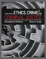 Ethics, Crime, and Criminal Justice