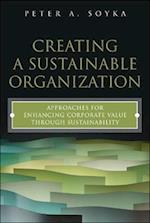 Creating a Sustainable Organization (Ft Press Operations Management)