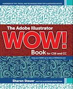 The Adobe Illustrator Wow! Book for CS6 and CC (Wow)
