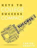 Keys to College Success Compact Plus New Mystudentsuccesslab Update -- Access Card Package af Carol J. Carter, Sarah Lyman Kravits