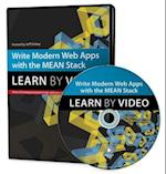 Write Modern Web Apps with the Mean Stack (Learn by Video)