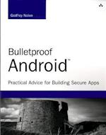 Bulletproof Android