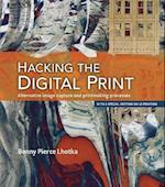 Hacking the Digital Print (Voices That Matter)
