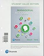 Managerial Accounting, Student Value Edition