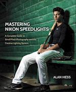 Mastering Nikon Speedlights af Alan Hess