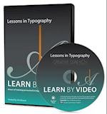 Lessons in Typography Learn by Video (Learn by Video)