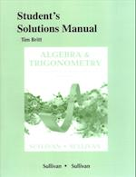 Student's Solutions Manual for Algebra and Trigonometry Enhanced with Graphing Utilities