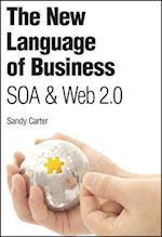The New Language of Business (IBM Press)
