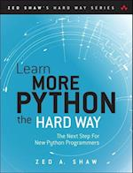 Learn More Python 3 the Hard Way (Zed Shaws Hard Way)