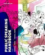 Public Speaking Handbook Plus NEW MyCommunicationLab for Public Speaking -- Access Card Package af Steven A. Beebe