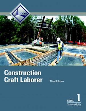 Construction Craft Laborer Level 1 Trainee Guide