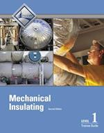 Mechanical Insulating Level 1 Trainee Guide