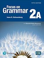 Focus on Grammar 2 Student Book a with Essential Online Resources