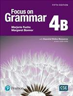 Focus on Grammar 4 Student Book B with Essential Online Resources