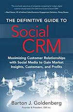 The Definitive Guide to Social Crm (Ft Press Operations Management)