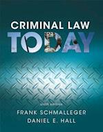 Criminal Law Today af Frank Schmalleger