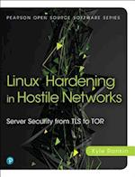 Linux Hardening in Hostile Networks (Prentice Hall Open Source Software Development)