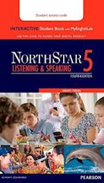Northstar Listening and Speaking 5 Interactive Student Book with Myenglishlab (Access Code Card)