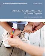 Exploring Child Welfare (Merrill Social Work and Human Services)