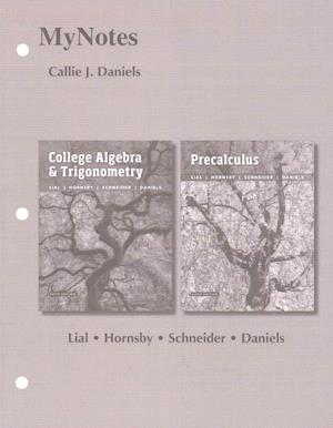 Bog, hardback Mynotes for College Algebra and Trigonometry af Callie Daniels