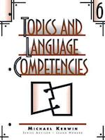 Topics and Language Competencies 6 (Topics Language Competencies, nr. 6)