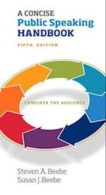 A Concise Public Speaking Handbook af Steven A. Beebe