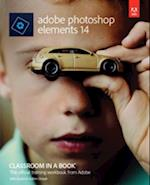 Adobe Photoshop Elements 14 Classroom in a Book af John Evans, Katrin Straub