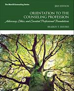 Orientation to the Counseling Profession (Whats New in Counseling)