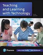 Teaching and Learning With Technology (Whats New in Instructional Technology)