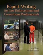 Revel for Report Writing for Law Enforcement and Corrections Professionals -- Access Card af Ken Morris, Michael Merson