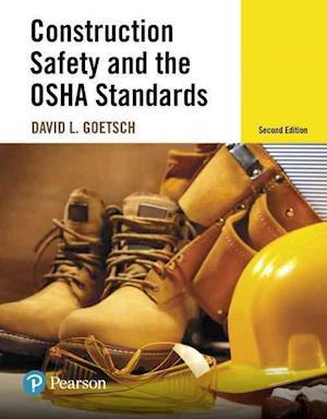 Bog, hardback Construction Safety and the OSHA Standards af David L. Goetsch