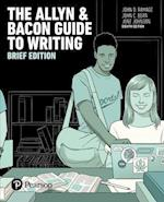 The Allyn & Bacon Guide to Writing, Brief Edition