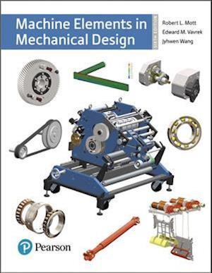 Bog, hardback Machine Elements in Mechanical Design af Robert L. Mott
