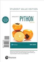 Starting Out with Python, Student Value Edition