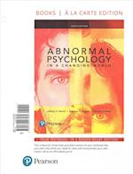Abnormal Psychology in a Changing World, Books a la Carte Edition