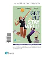 Get Fit, Stay Well! Books a la Carte Edition