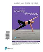 Fundamentals of Anatomy & Physiology, Books a la Carte Edition