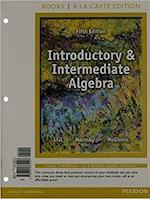 Introductory and Intermediate Algebra, Books a la Carte Edition