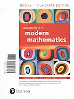 Excursions in Modern Mathematics, Books a la Carte Edition