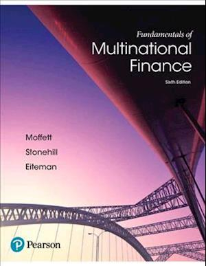 Bog, hardback Fundamentals of Multinational Finance af Michael H. Moffett