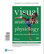 Visual Anatomy & Physiology, Books a la Carte Edition