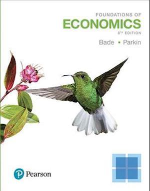 Bog, hardback Foundations of Economics af Robin Bade