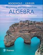 Beginning and Intermediate Algebra with Applications & Visualization Plus Mymathlab -- Access Card Package