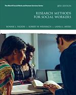 Research Methods for Social Workers with Myeducationlab with Enhanced Pearson Etext -- Access Card Package (Whats New in Social Work)