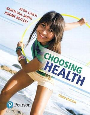 Bog, paperback Choosing Health af April Lynch, Karen Vail-Smith