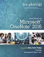 Exploring Getting Started With Microsoft Onenote 2016 (Exploring for Office 2016)