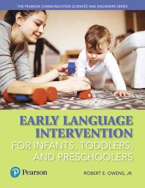 Bog, paperback Early Language Intervention af Robert E. Owens Jr.