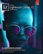 Adobe Lightroom Classic Cc Classroom in a Book 2018